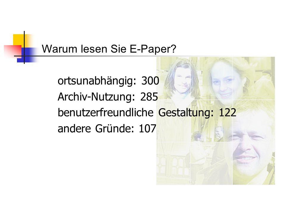 Warum lesen Sie E-Paper