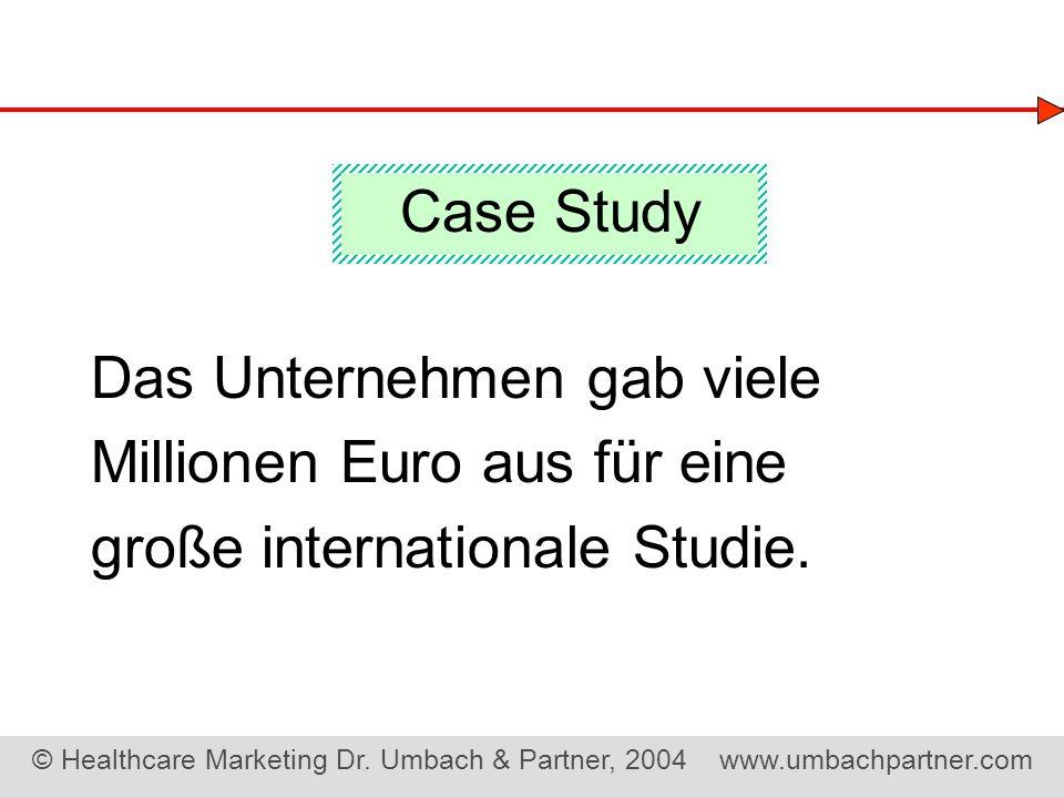 Case Study Das Unternehmen gab viele Millionen Euro aus für eine große internationale Studie.