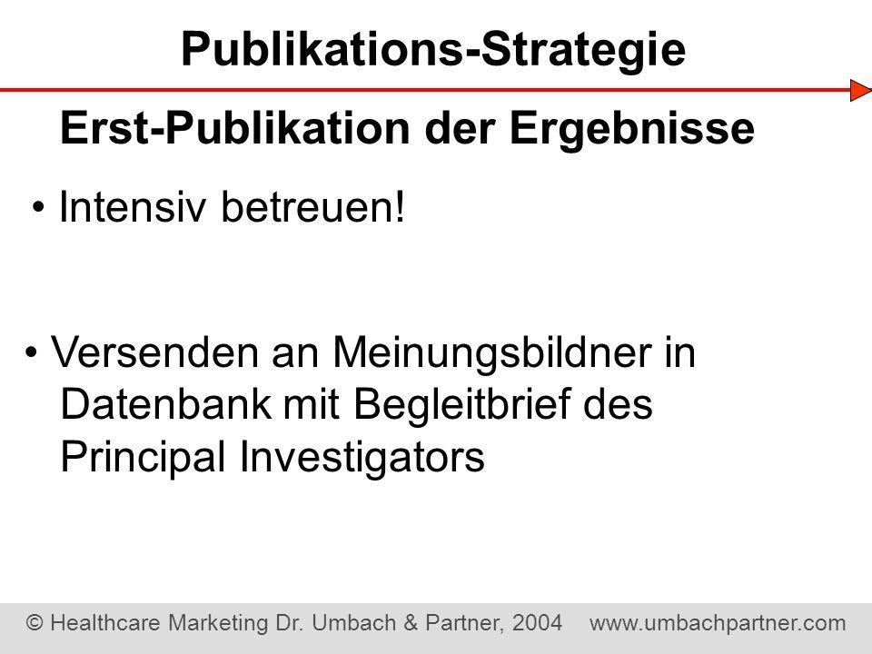 Publikations-Strategie Erst-Publikation der Ergebnisse