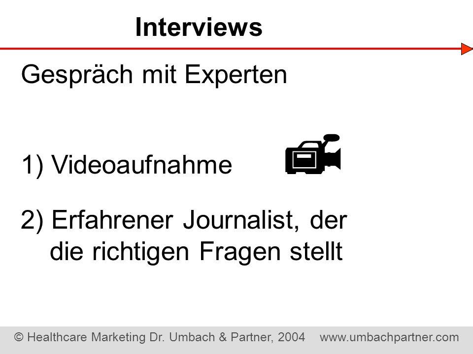  Interviews Gespräch mit Experten 1) Videoaufnahme