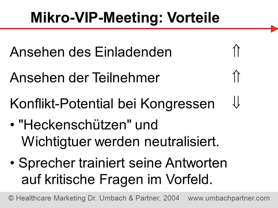 Mikro-VIP-Meeting: Vorteile