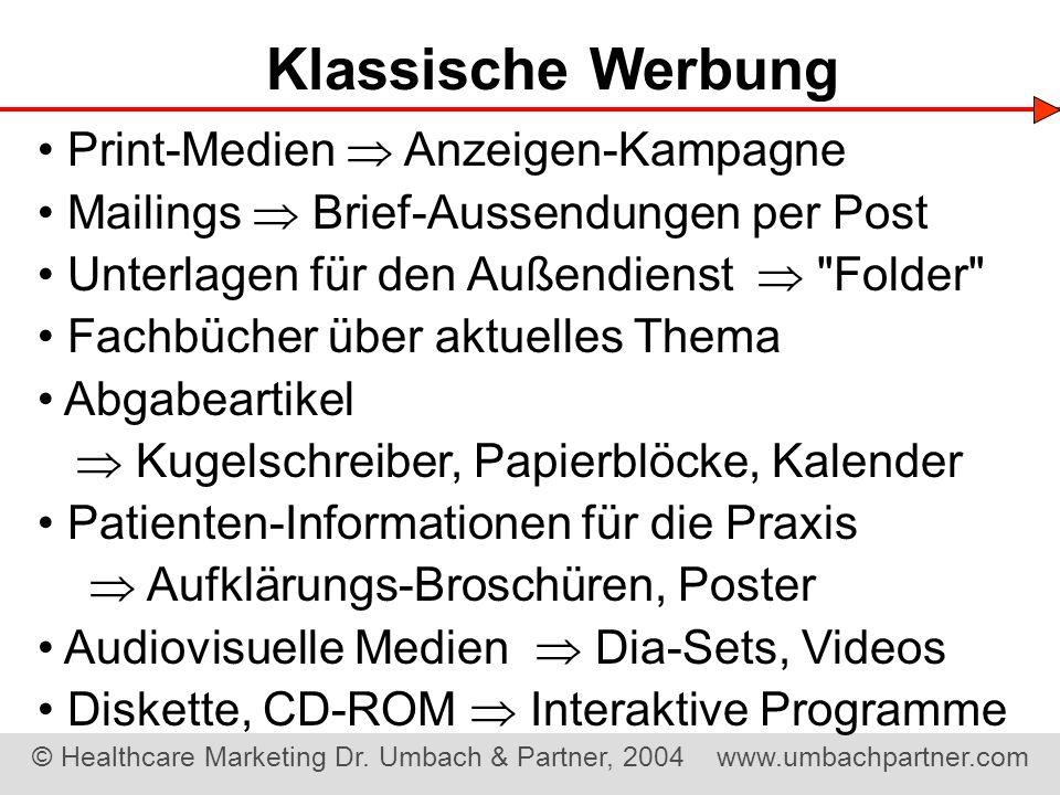 Klassische Werbung • Print-Medien  Anzeigen-Kampagne