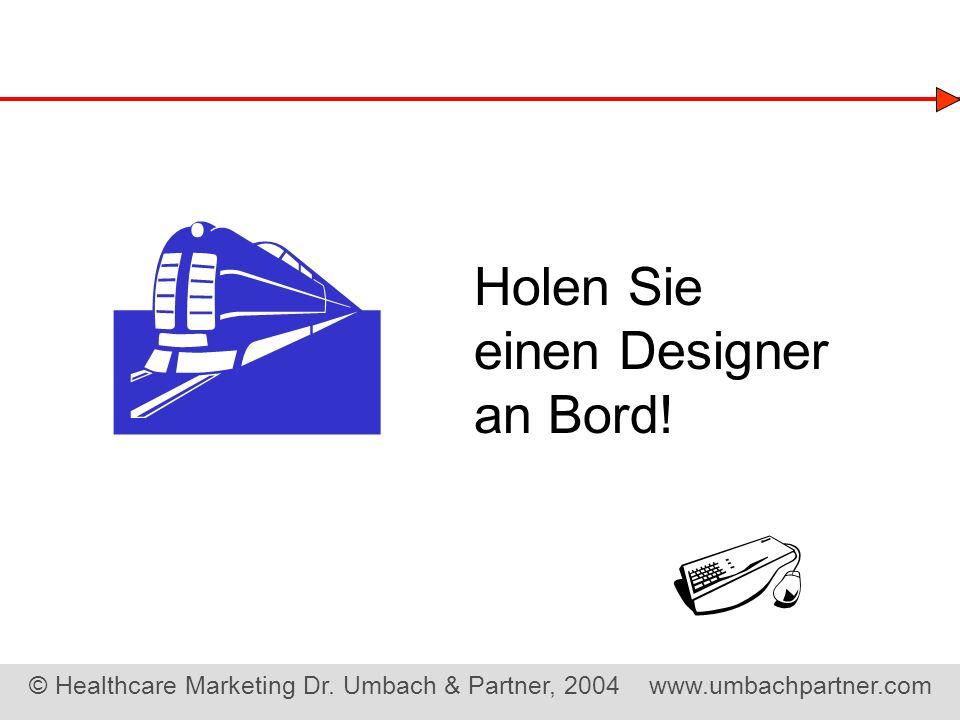  Holen Sie einen Designer an Bord! 