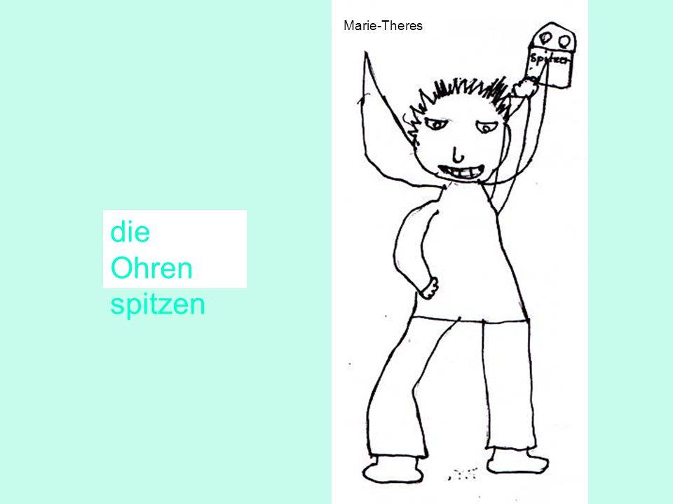 Marie-Theres die Ohren spitzen