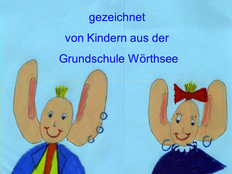 gezeichnet von Kindern aus der Grundschule Wörthsee