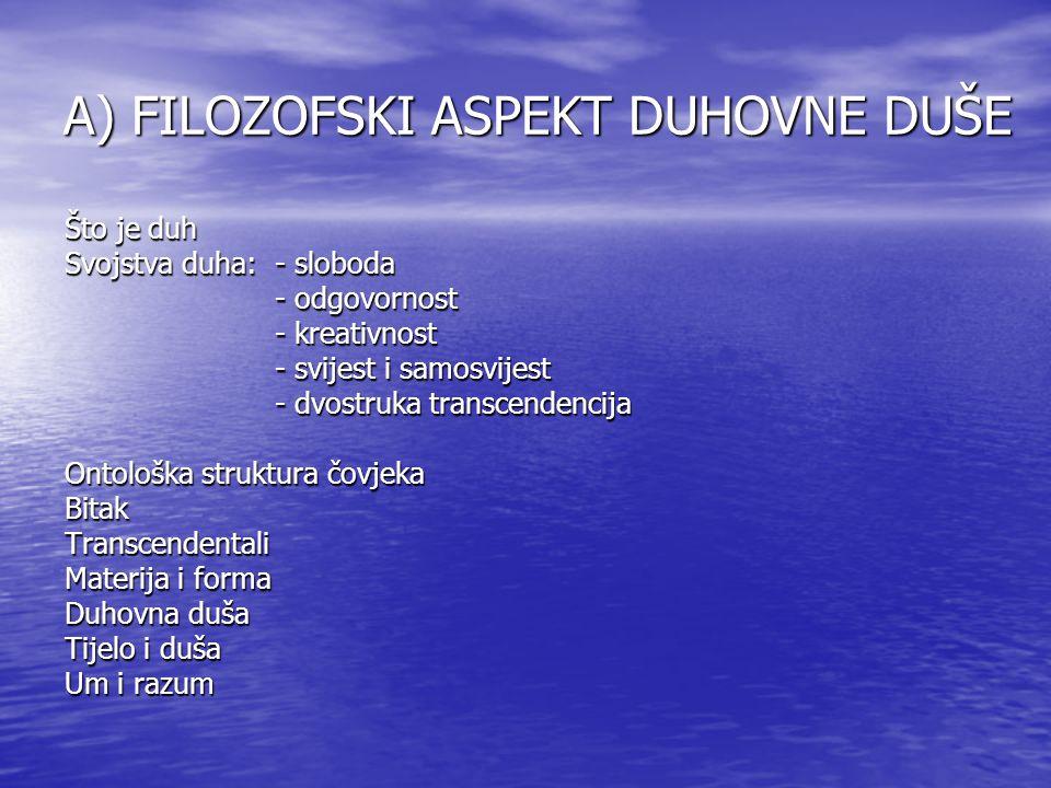 A) FILOZOFSKI ASPEKT DUHOVNE DUŠE
