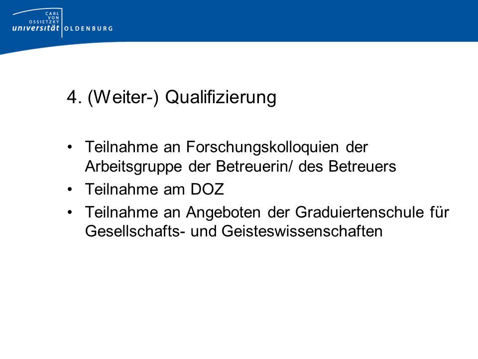 4. (Weiter-) Qualifizierung