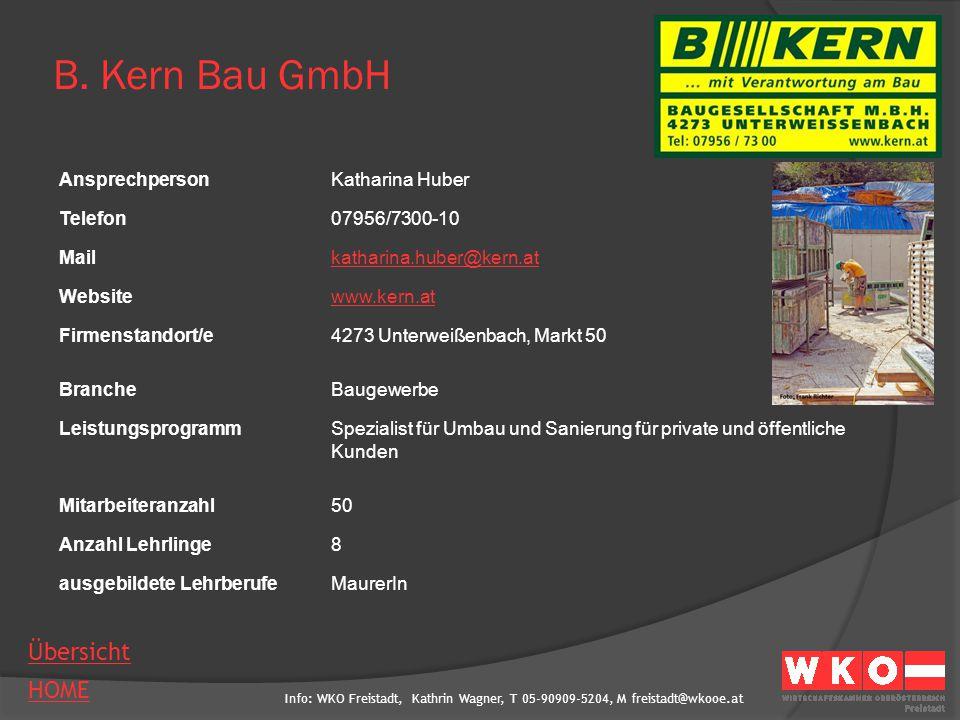 B. Kern Bau GmbH Ansprechperson Katharina Huber Telefon 07956/7300-10