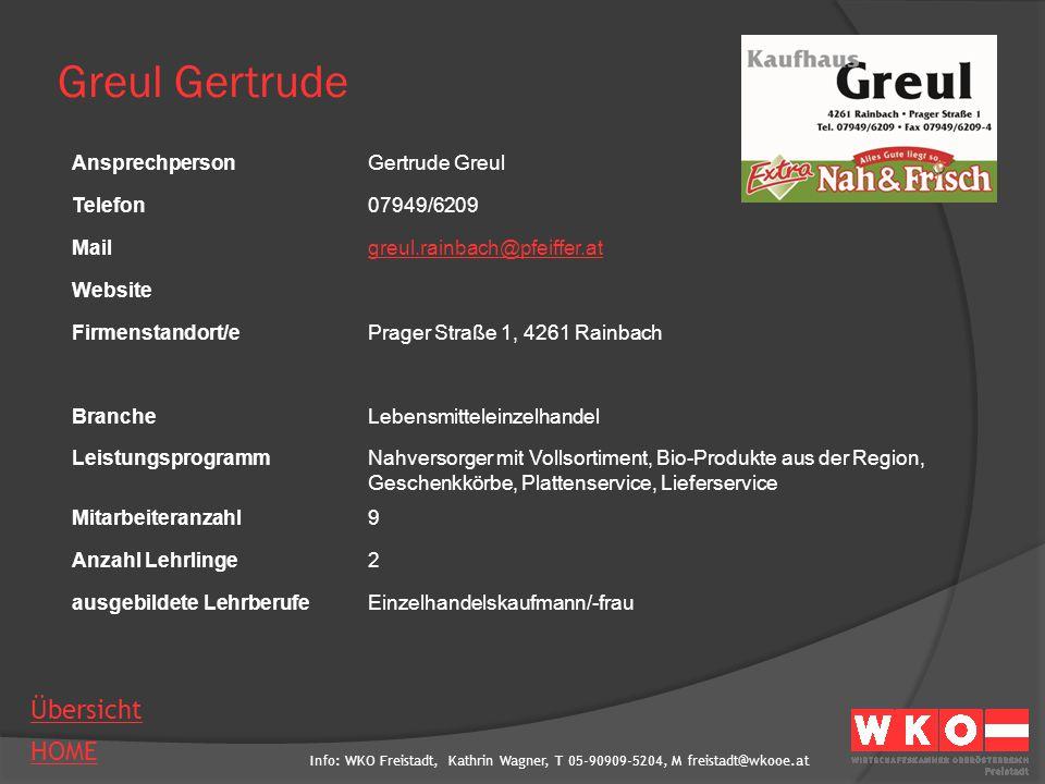 Greul Gertrude Ansprechperson Gertrude Greul Telefon 07949/6209 Mail