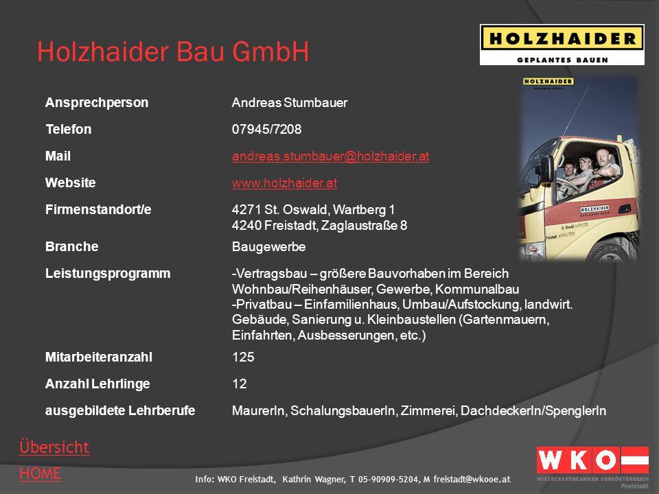 Holzhaider Bau GmbH Ansprechperson Andreas Stumbauer Telefon
