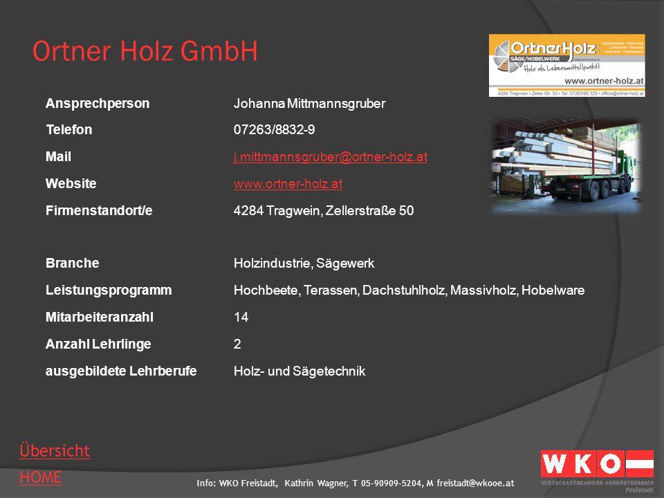 Ortner Holz GmbH Ansprechperson Johanna Mittmannsgruber Telefon