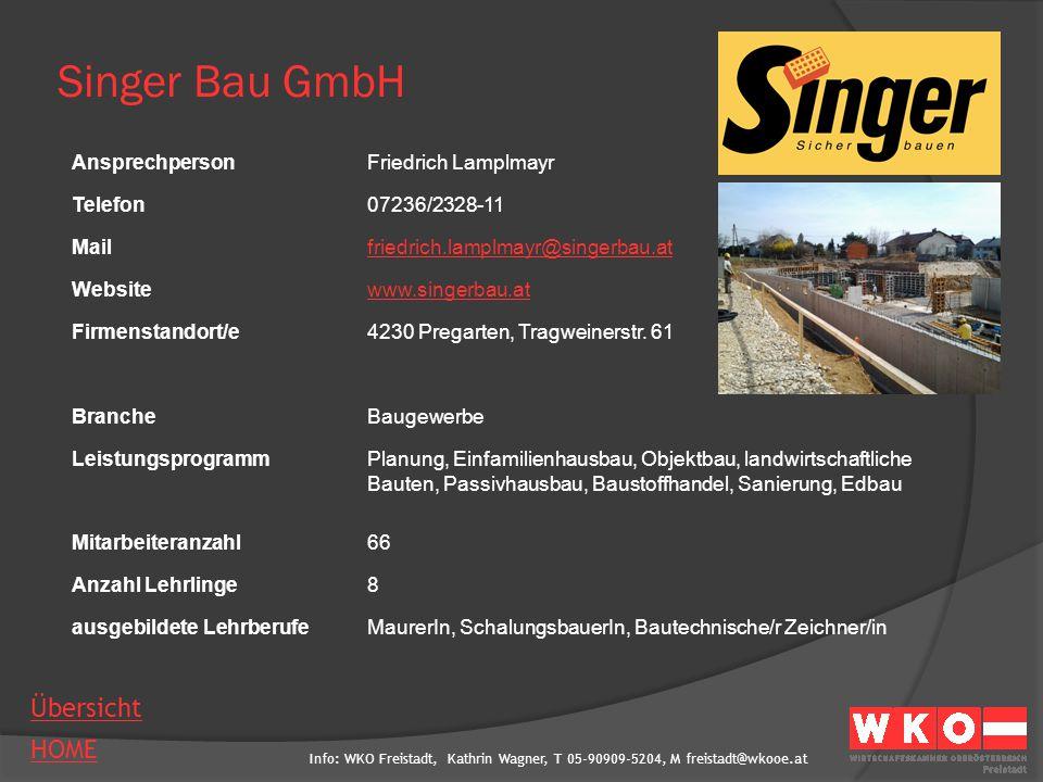 Singer Bau GmbH Ansprechperson Friedrich Lamplmayr Telefon