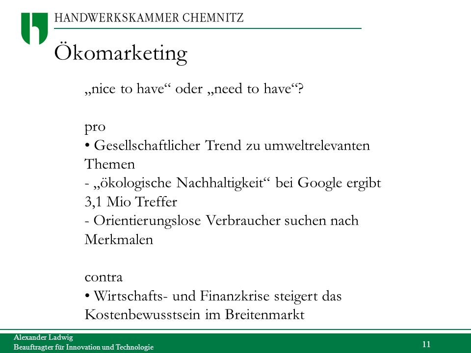 "Ökomarketing ""nice to have oder ""need to have pro"