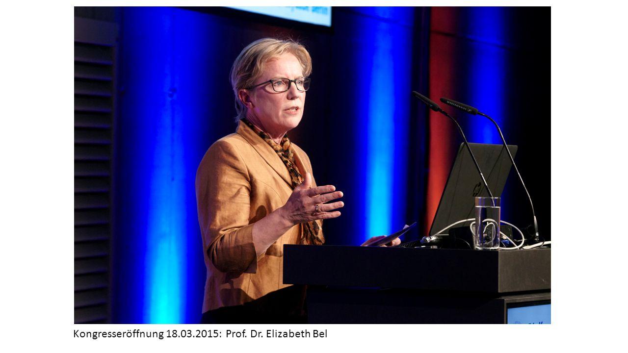 Kongresseröffnung 18.03.2015: Prof. Dr. Elizabeth Bel