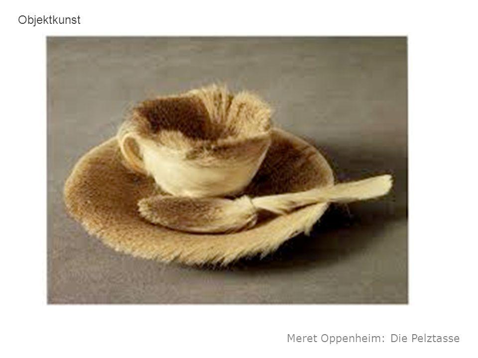 Objektkunst Meret Oppenheim: Die Pelztasse