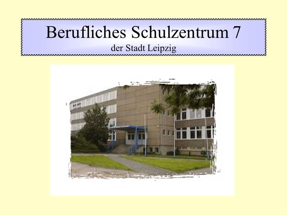 Berufliches Schulzentrum 7 der Stadt Leipzig
