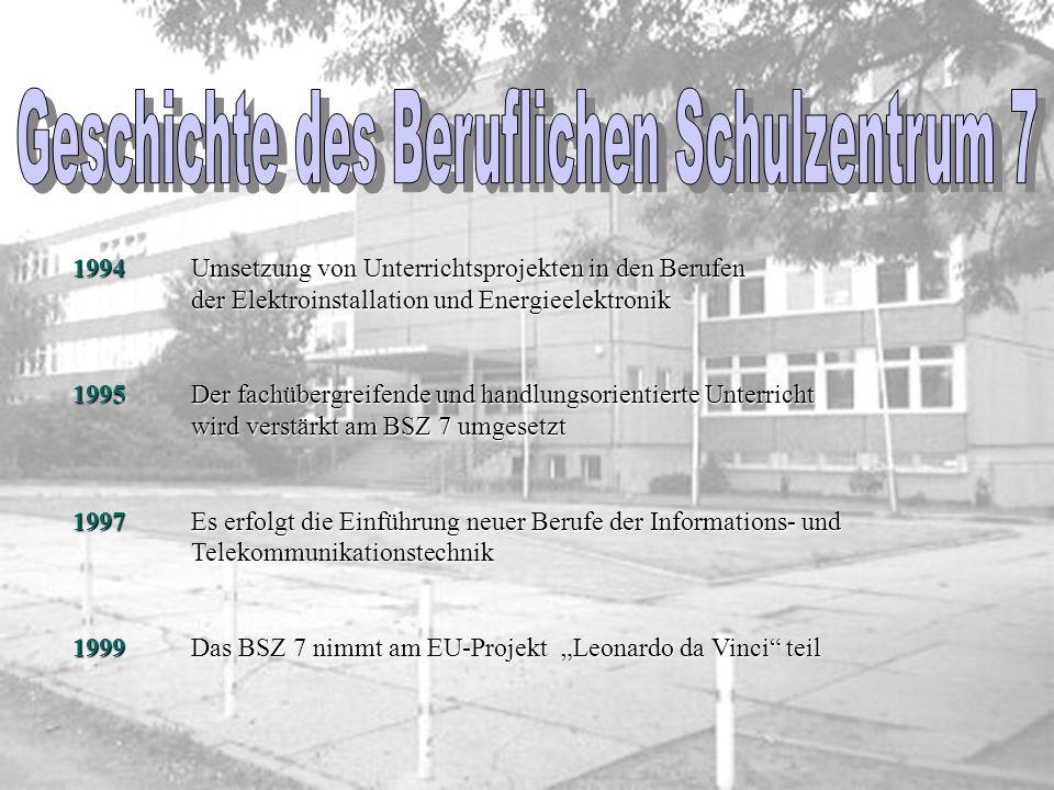 Geschichte des Beruflichen Schulzentrum 7