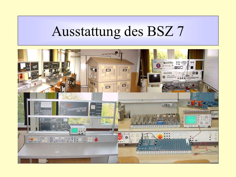 Ausstattung des BSZ 7