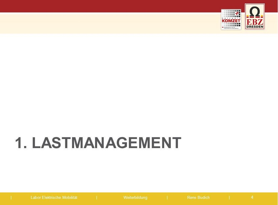 1. Lastmanagement