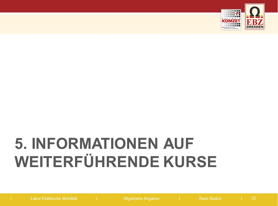 5. Informationen auf weiterführende Kurse