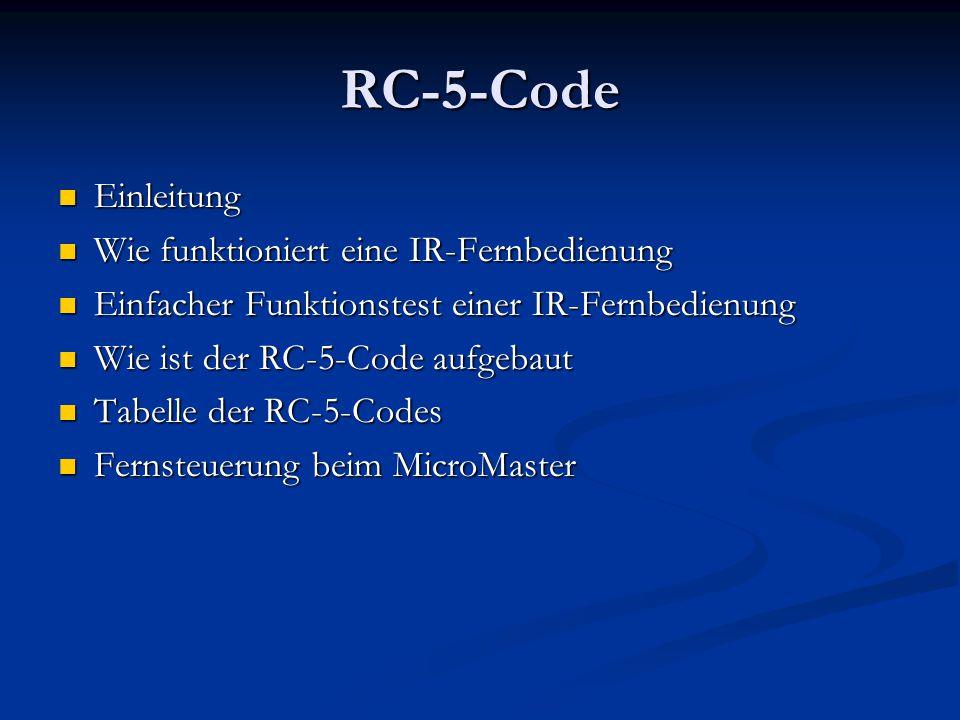 RC-5-Code Einleitung Wie funktioniert eine IR-Fernbedienung