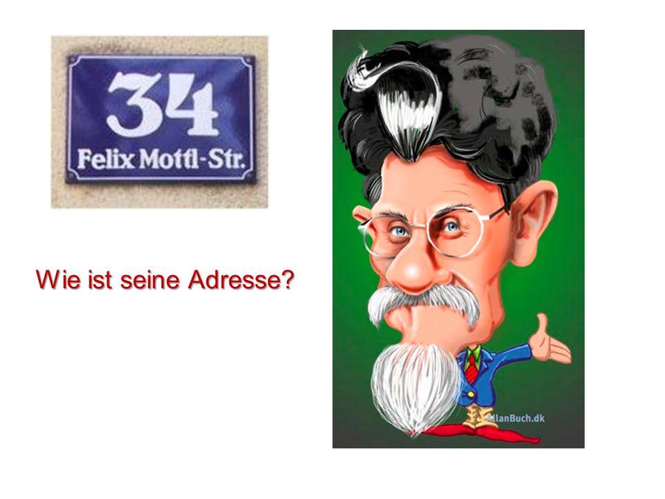 Wie ist seine Adresse