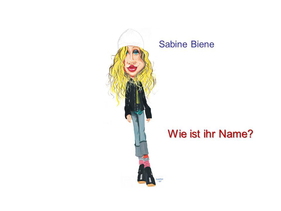 Sabine Biene Wie ist ihr Name