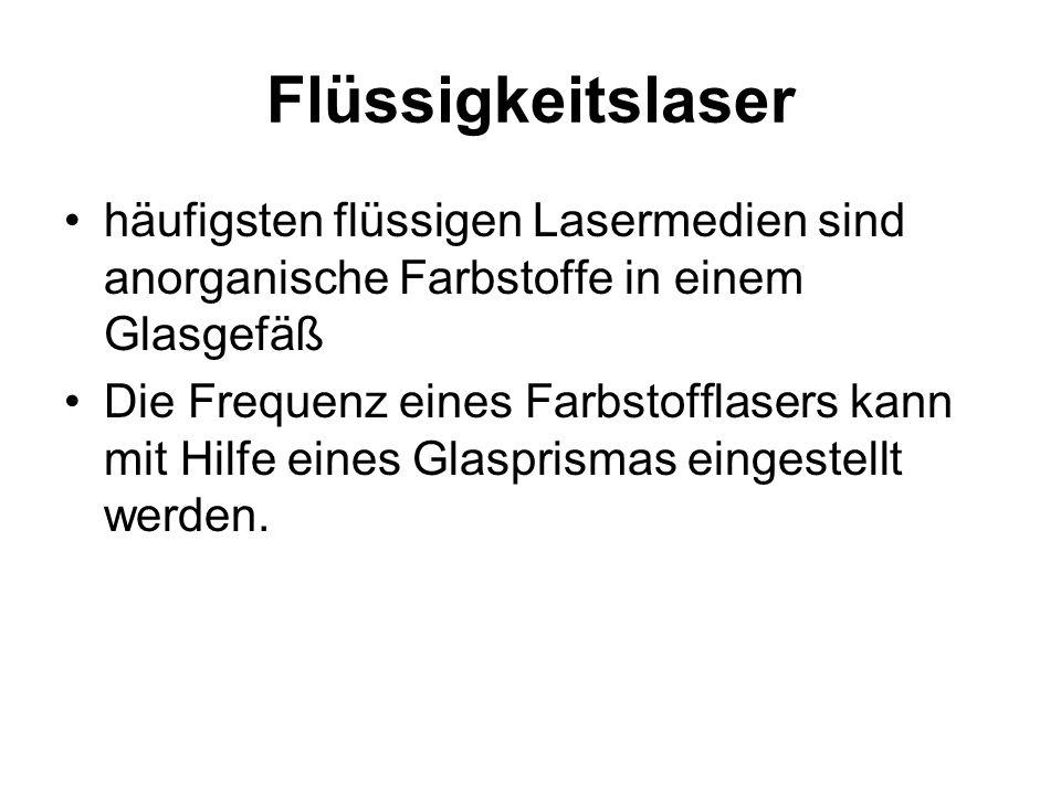 Flüssigkeitslaser häufigsten flüssigen Lasermedien sind anorganische Farbstoffe in einem Glasgefäß.