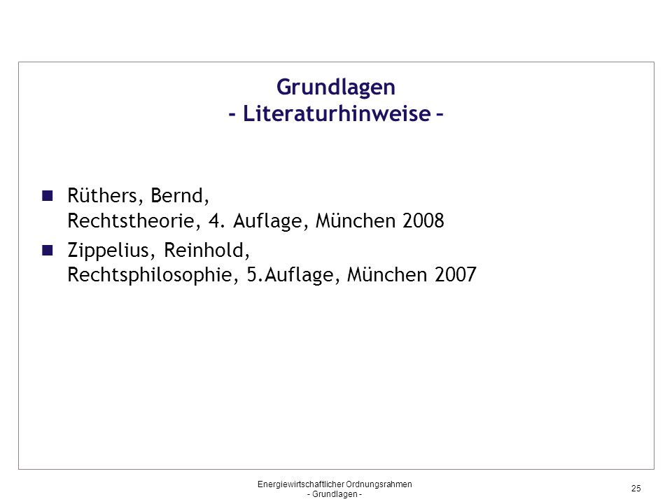 Grundlagen - Literaturhinweise –
