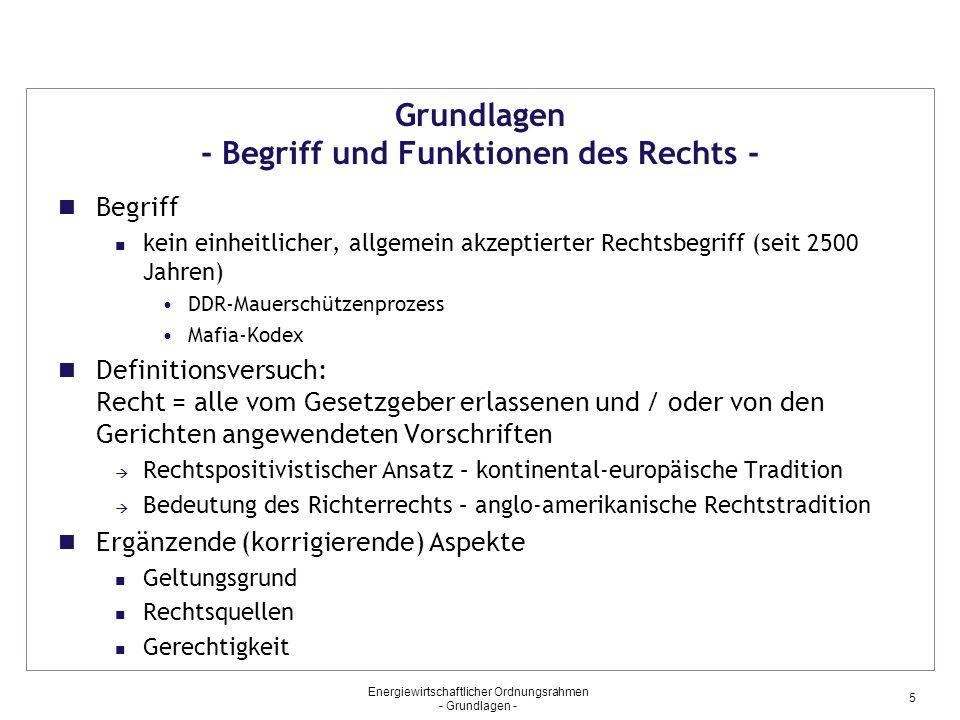 Grundlagen - Begriff und Funktionen des Rechts -