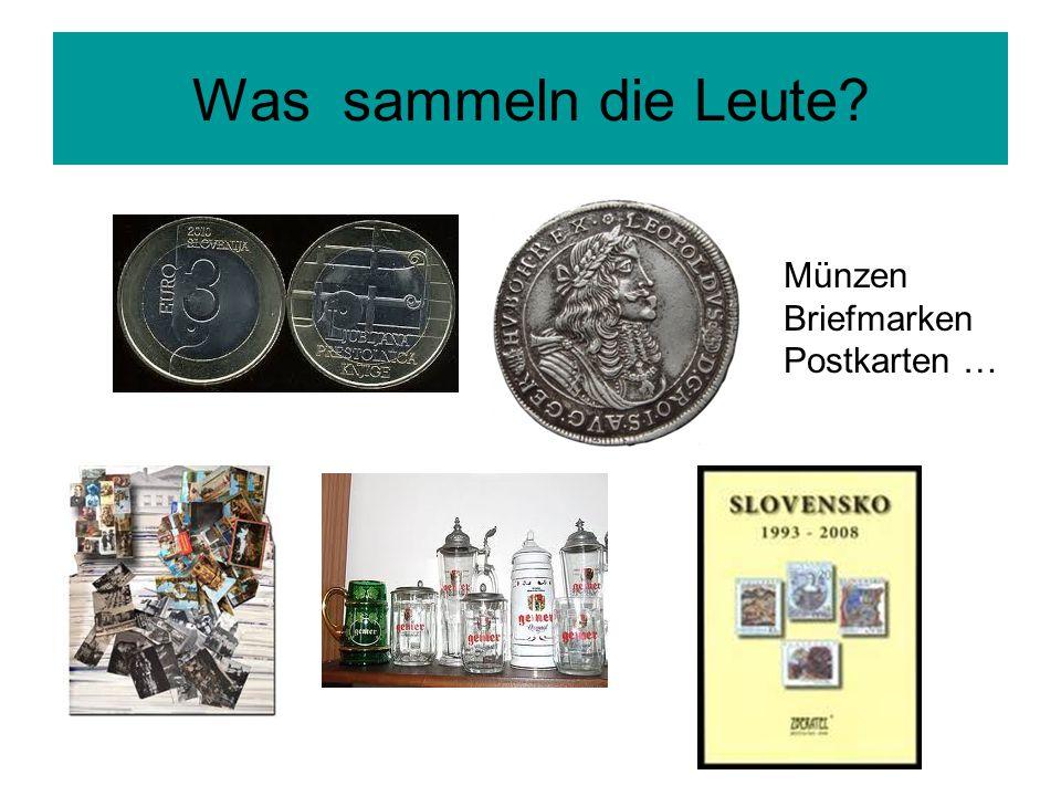 Was sammeln die Leute Münzen Briefmarken Postkarten …