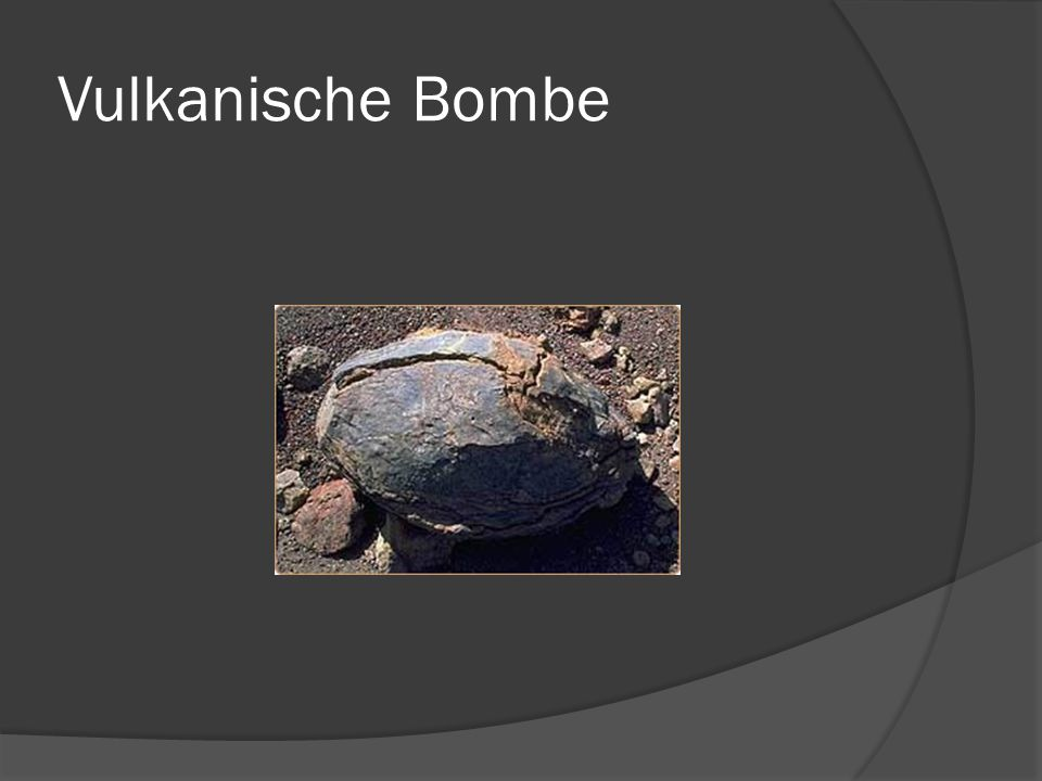 Vulkanische Bombe