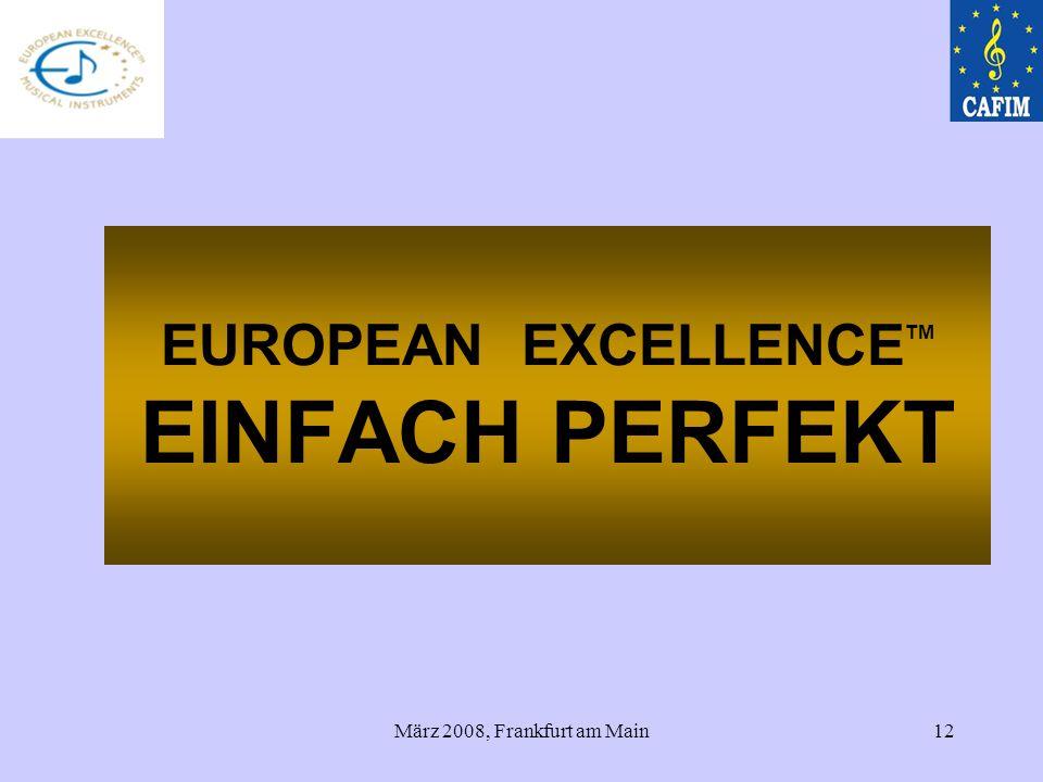EUROPEAN EXCELLENCETM EINFACH PERFEKT