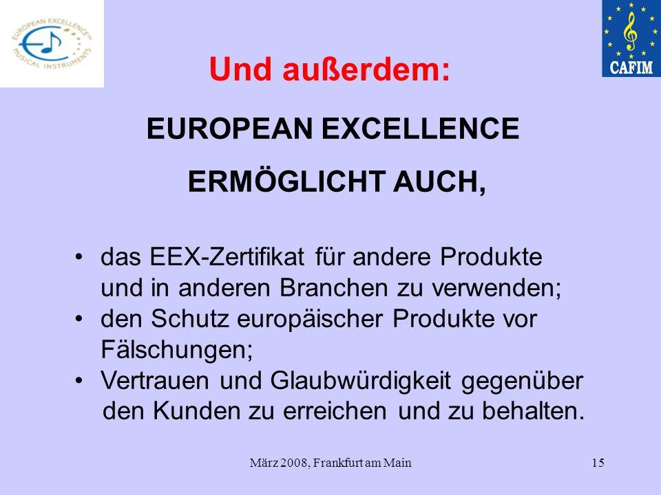 Und außerdem: EUROPEAN EXCELLENCE ERMÖGLICHT AUCH,