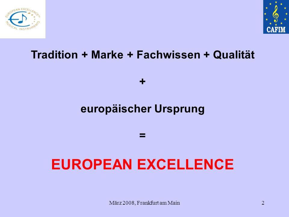 Tradition + Marke + Fachwissen + Qualität europäischer Ursprung