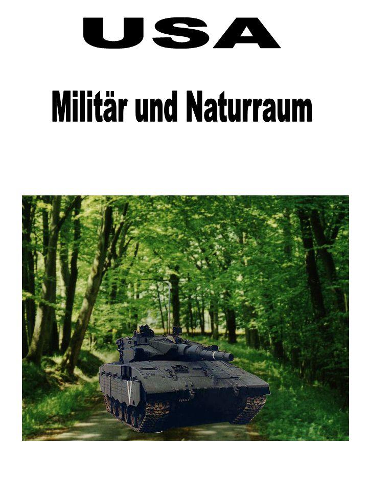 USA Militär und Naturraum