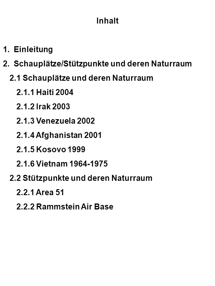 Inhalt Einleitung. Schauplätze/Stützpunkte und deren Naturraum. 2.1 Schauplätze und deren Naturraum.