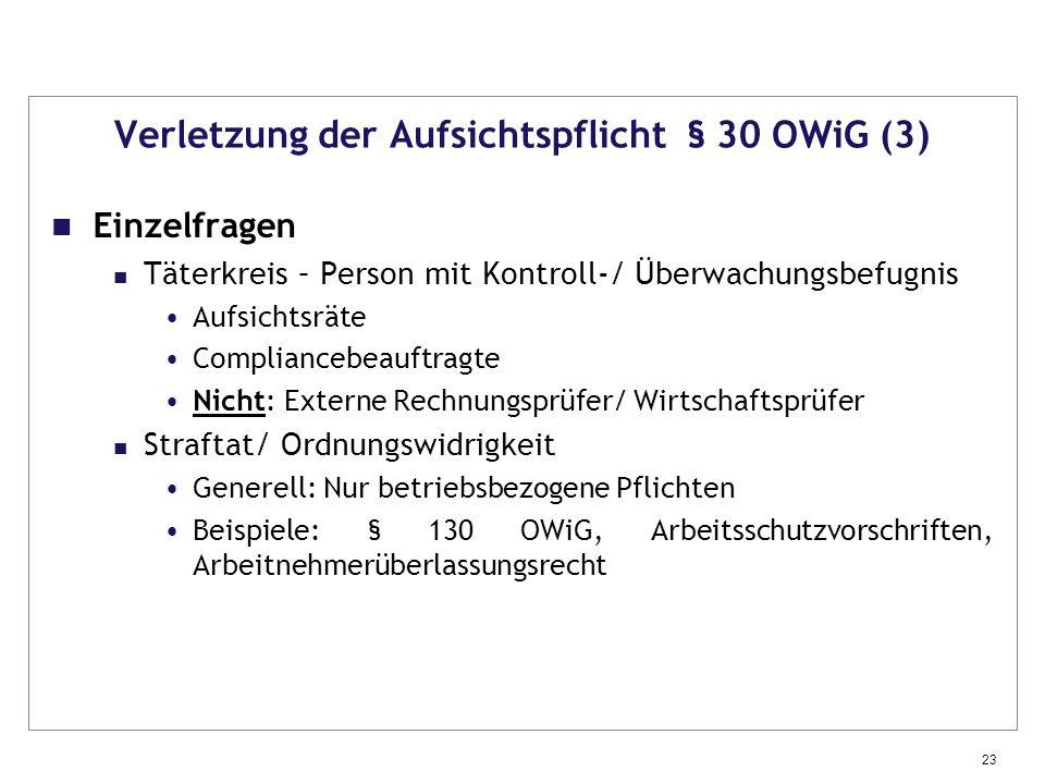 Verletzung der Aufsichtspflicht § 30 OWiG (3)