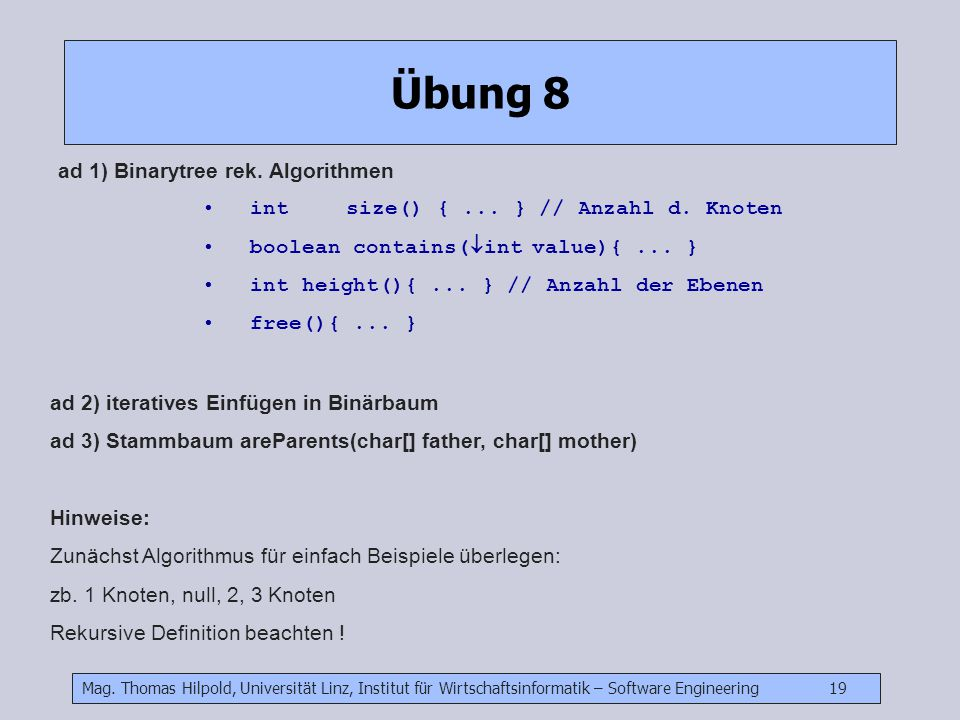 Übung 8 ad 1) Binarytree rek. Algorithmen