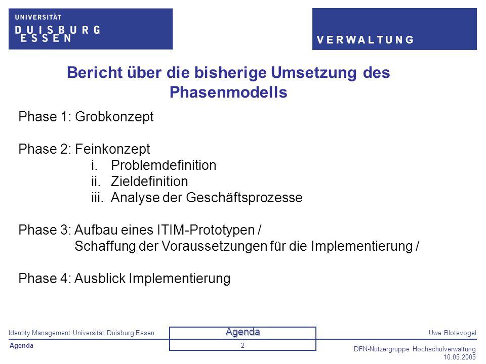 Bericht über die bisherige Umsetzung des Phasenmodells