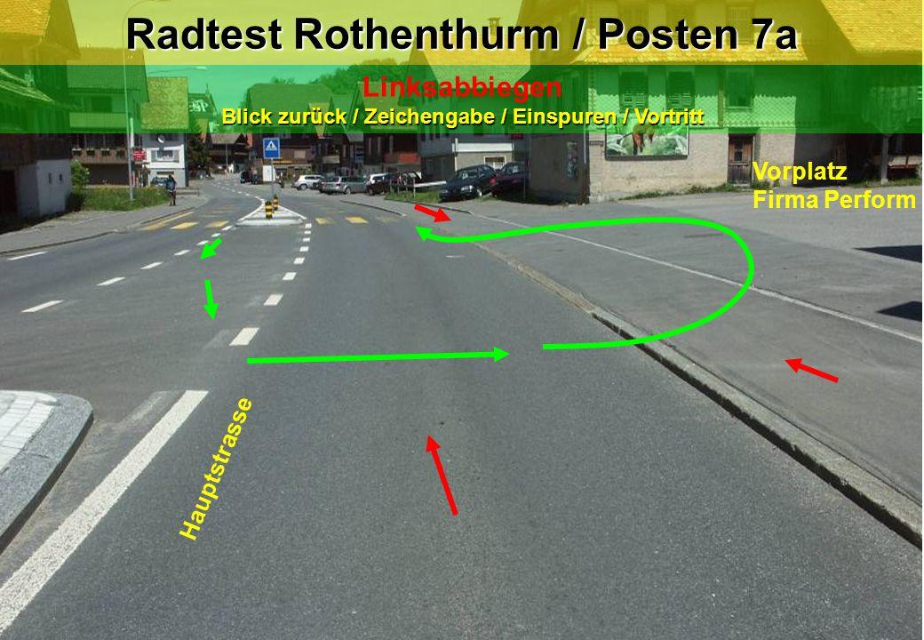 Radtest Rothenthurm / Posten 7a