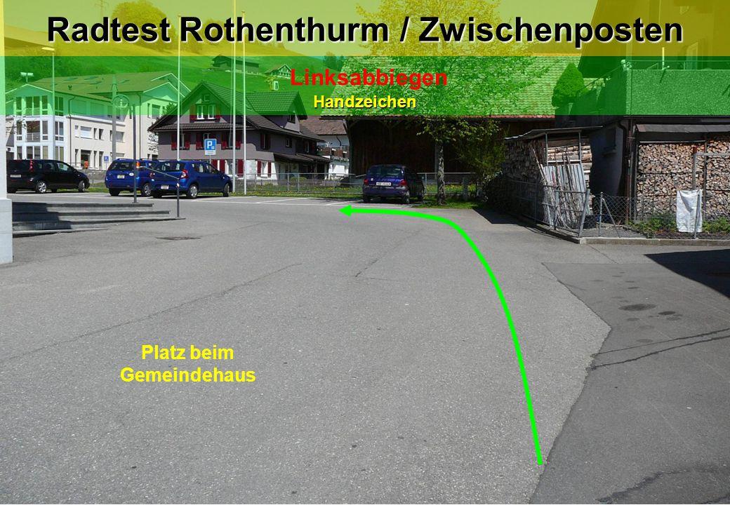 Radtest Rothenthurm / Zwischenposten