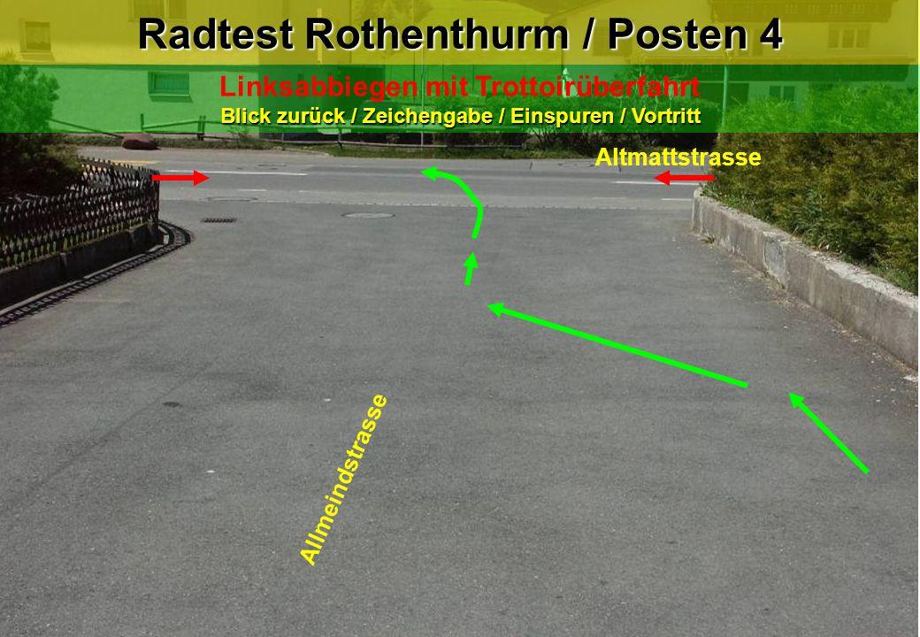 Radtest Rothenthurm / Posten 4