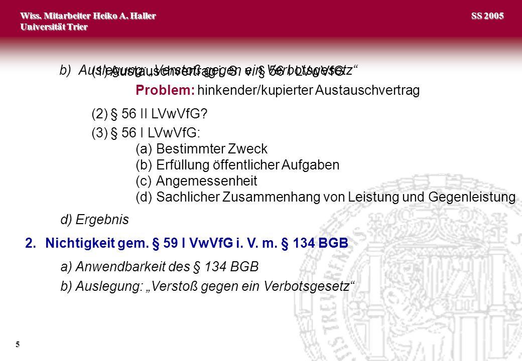 (1) Austauschvertrag i. S. v. § 56 I LVwVfG