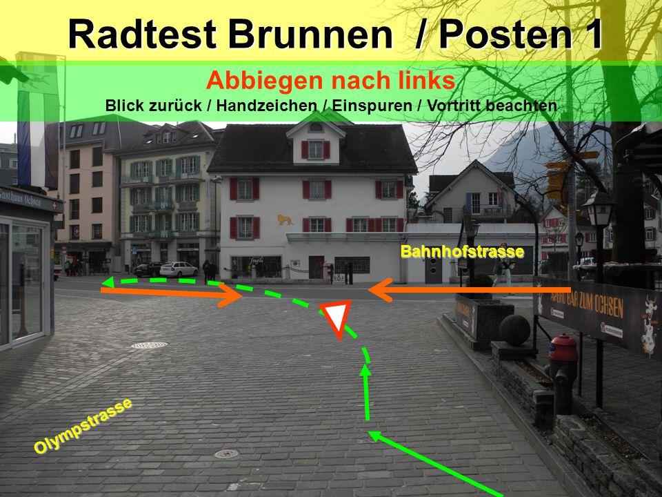 Radtest Brunnen / Posten 1