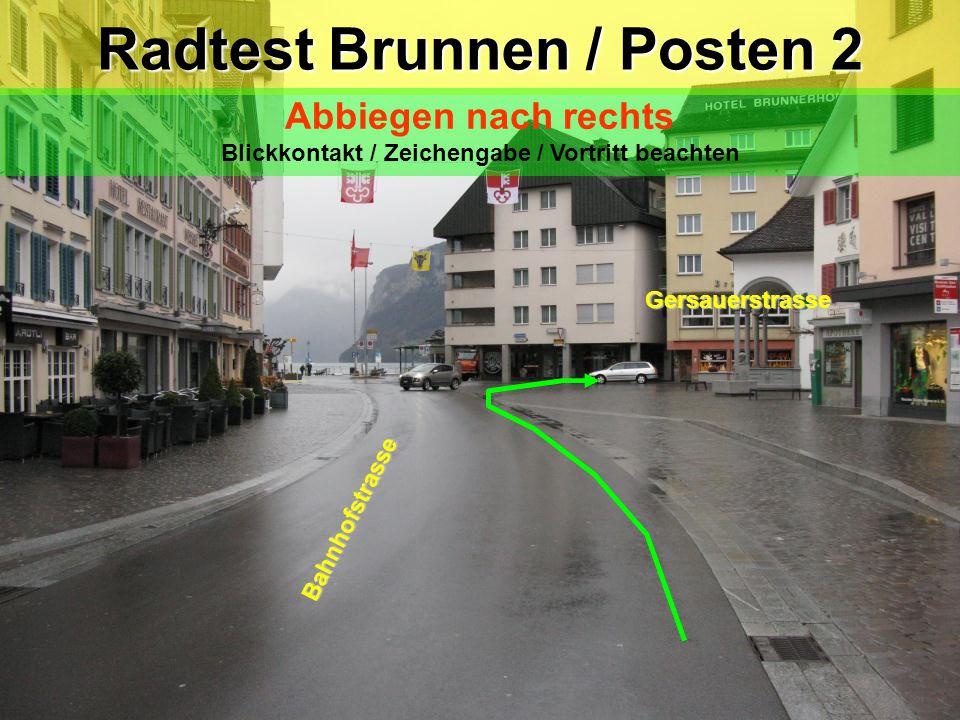 Radtest Brunnen / Posten 2