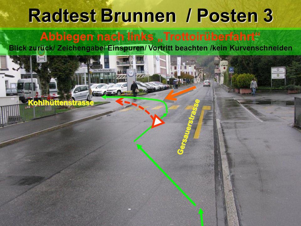 """Radtest Brunnen / Posten 3 Abbiegen nach links """"Trottoirüberfahrt"""