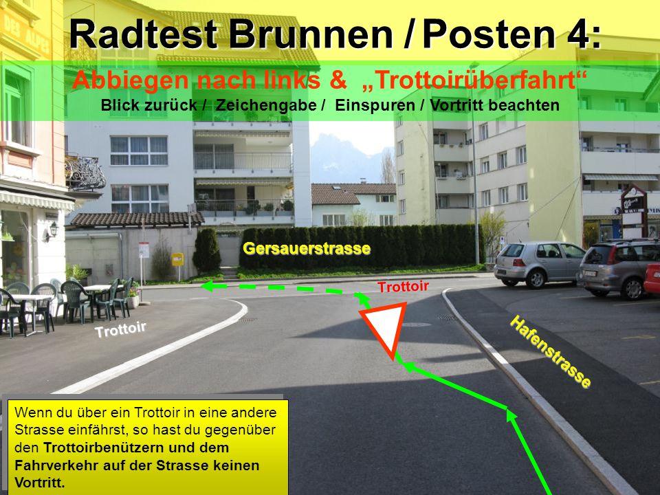 Radtest Brunnen / Posten 4: