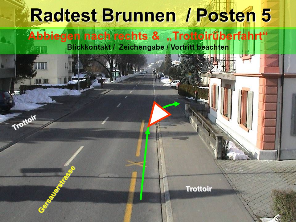 Radtest Brunnen / Posten 5