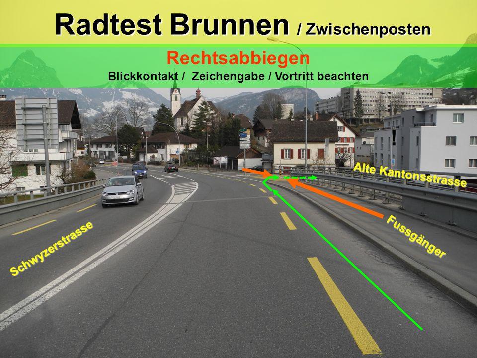 Radtest Brunnen / Zwischenposten